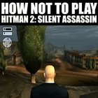 How not to Plat Hitman..(Not mine..eww)