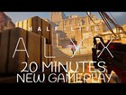 20 Minutes of New Half-Life: Alyx Gameplay