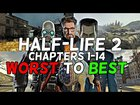 Every Half-Life 2 Chapter From Worst To Best