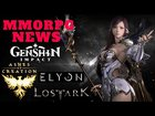 MMORPG NEWS: Genshin Impact Release, Lost Ark Japan Release, Ashes Of Cr...