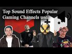 Top Popular Sound Effects used by Gaming channels