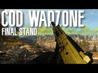 Final Stand | Call Of Duty Warzone